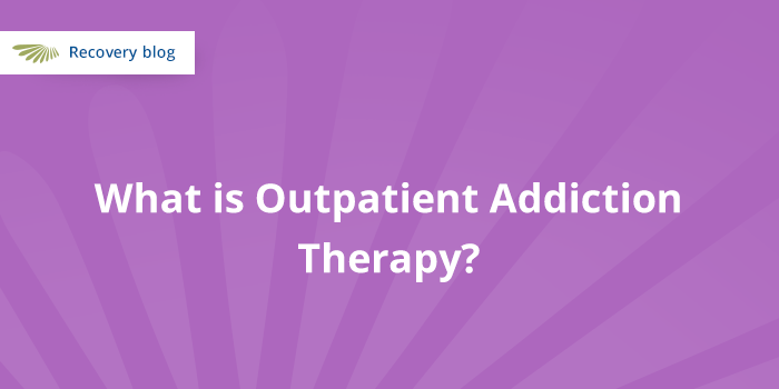 What is Outpatient Addiction Therapy? Banner