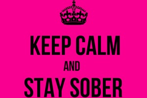keep calm and stay sober at a party to make sure you dont relapse