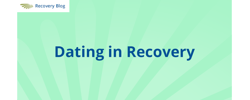 Dating in Recovery Banner